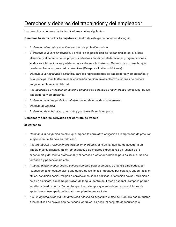 Derechos y deberes del trabajador y del empleadorLos derechos y deberes de los trabajadores son los siguientes:Derechos bá...