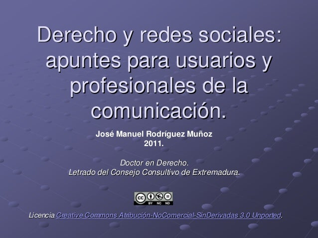 Derecho y redes sociales:Derecho y redes sociales: apuntes para usuarios yapuntes para usuarios y profesionales de laprofe...