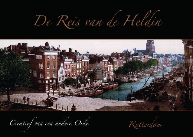 De Reis van de Heldin  Creatief van een andere Orde  Rotterdam