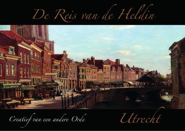 De Reis van de Heldin  Creatief van een andere Orde  Utrecht