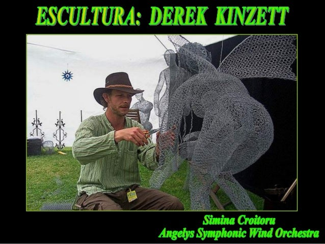 Derek kinzett -_escultor