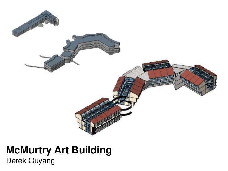 McMurtry Art BuildingDerek Ouyang