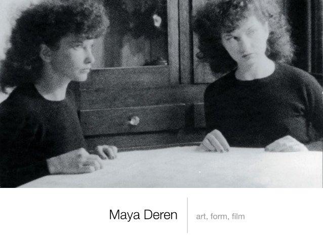 Maya Deren: Art, Form, Film