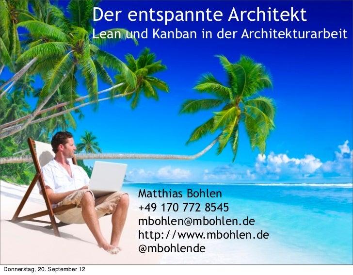Matthias Bohlen                               Der entspannte Architekt                                                Coac...