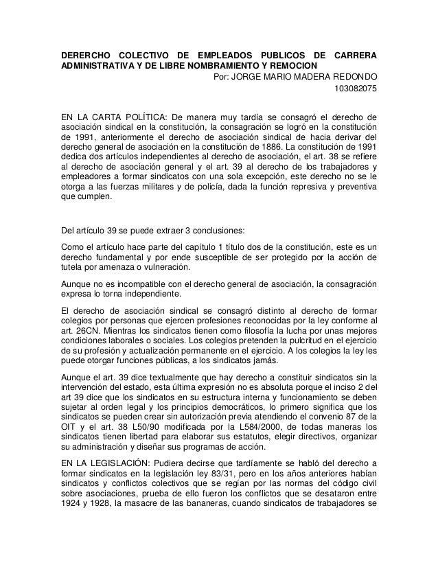DERERCHO COLECTIVO DE EMPLEADOS PUBLICOS DE CARRERAADMINISTRATIVA Y DE LIBRE NOMBRAMIENTO Y REMOCION                      ...