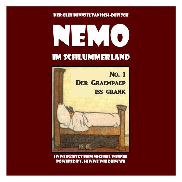 Der gleepennsylvanisch-deitsch  im Schlummerland  No. 1  Der Graempaep  iss grank  iwwergsetztbeim Michael Werner  powered...