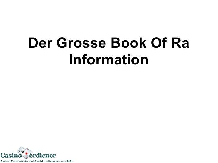 Der Grosse Book Of Ra     Information