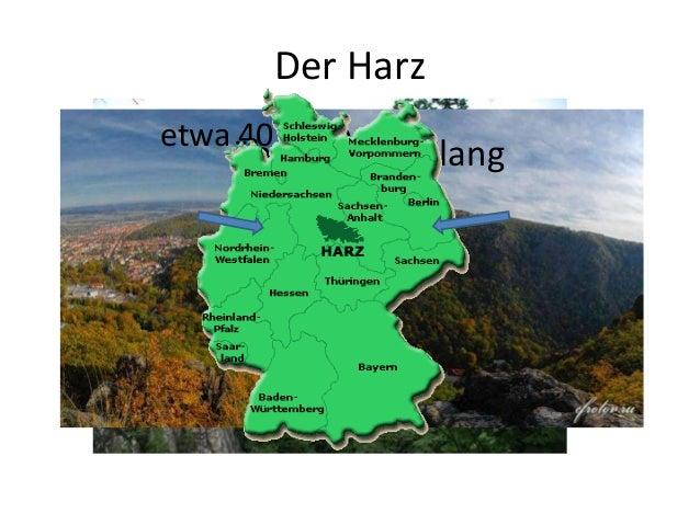 Der Harz etwa 40 km breit über 100 km lang