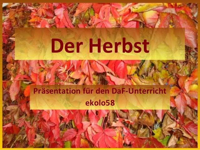 Der HerbstPräsentation für den DaF-Unterricht              ekolo58