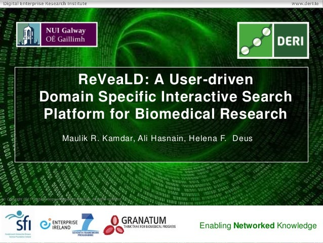 ReVeaLD: A User-driven Domain Specific Interactive Search Platform for Biomedical Research