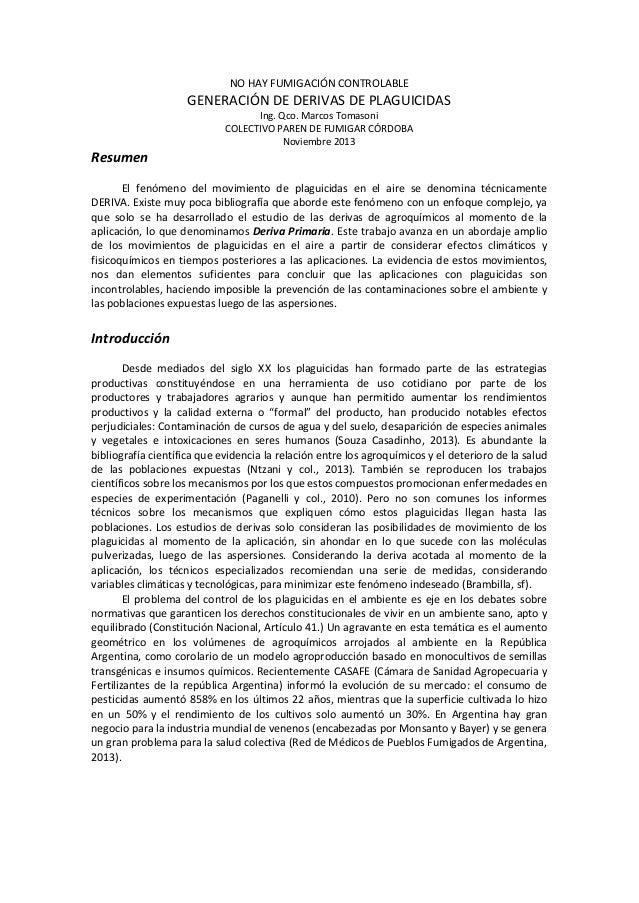 NO HAY FUMIGACIÓN CONTROLABLE  GENERACIÓN DE DERIVAS DE PLAGUICIDAS Ing. Qco. Marcos Tomasoni COLECTIVO PAREN DE FUMIGAR C...