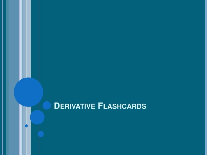 Derivative flashcards