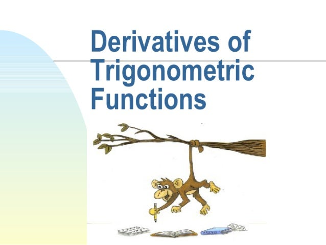 Derivatives of Trig. Functions