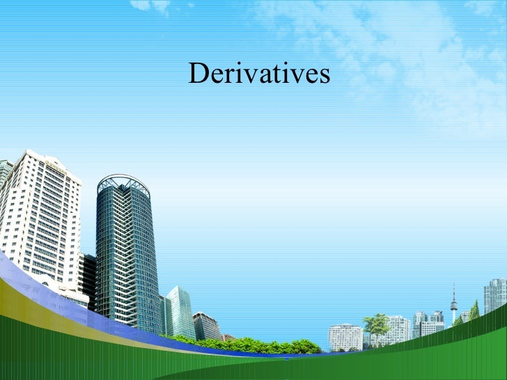 Derivatives ppt @ mab finance