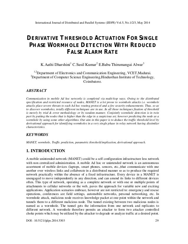 Derivative threshold actuation for single phase wormhole detection with reduced false alarm rate