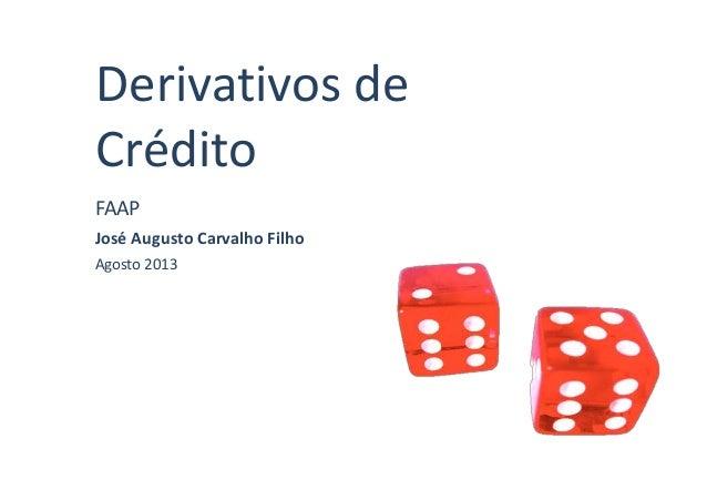 Derivativos de Crédito - Curso Finanças 3 FAAP
