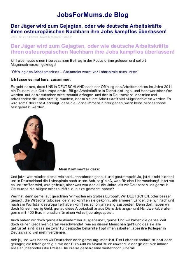JobsForMums.de Blog Der Jäger wird zum Gejagten, oder wie deutsche Arbeitskräfte ihren osteuropäischen Nachbarn ihre Jobs ...