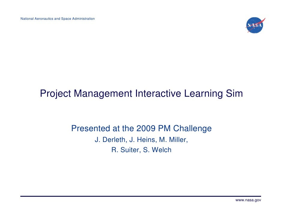 National Aeronautics and Space Administration           Project Management Interactive Learning Sim                       ...