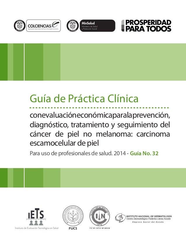 Libertad y Orden Guía de Práctica Clínica conevaluacióneconómicaparalaprevención, diagnóstico, tratamiento y seguimiento d...