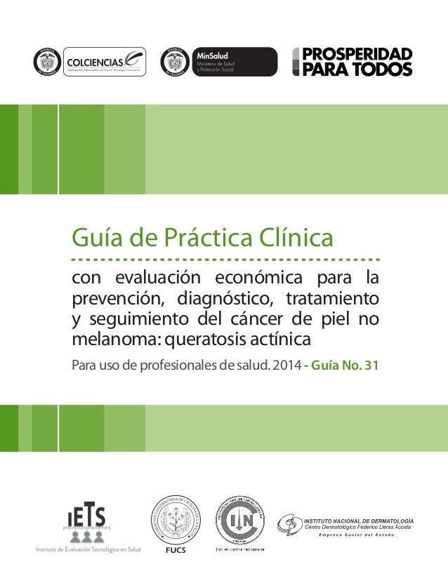 Libertad y Orden Guía de Práctica Clínica con evaluación económica para la prevención, diagnóstico, tratamiento y seguimie...