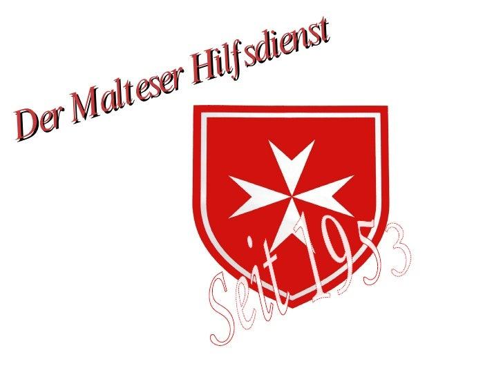 Der  Malteser Hilfsdienst Seit 1953