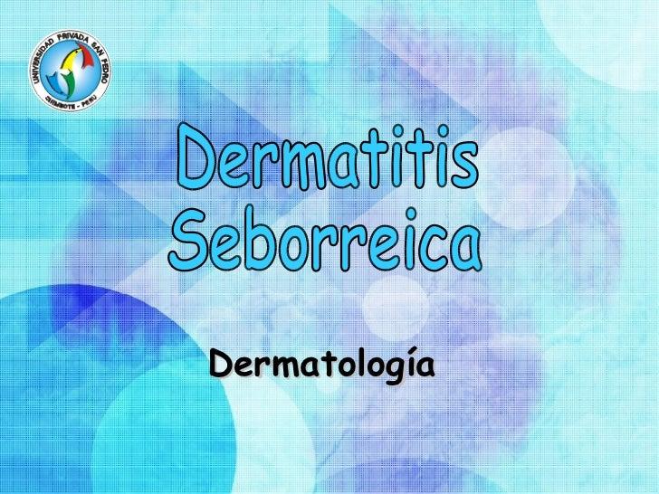 Dermatología Dermatitis Seborreica