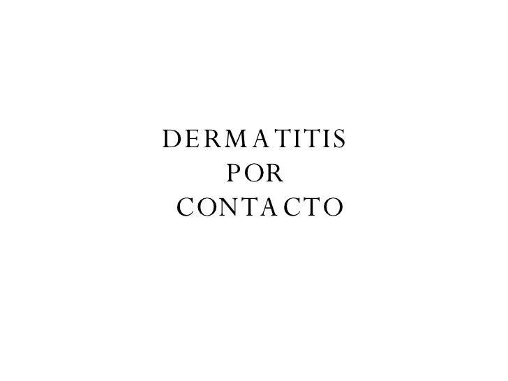 Dermatitis X Contacto