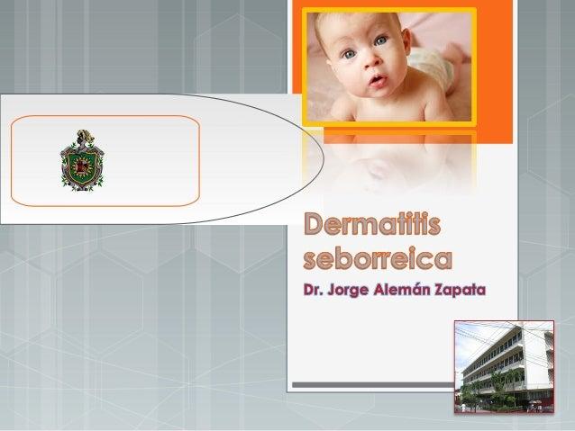 Doña Claudia  EL niño 5  semanas de vida.  la queja que lo  nota irritable con  escamas en la  piel que se  ponen rojiza. ...