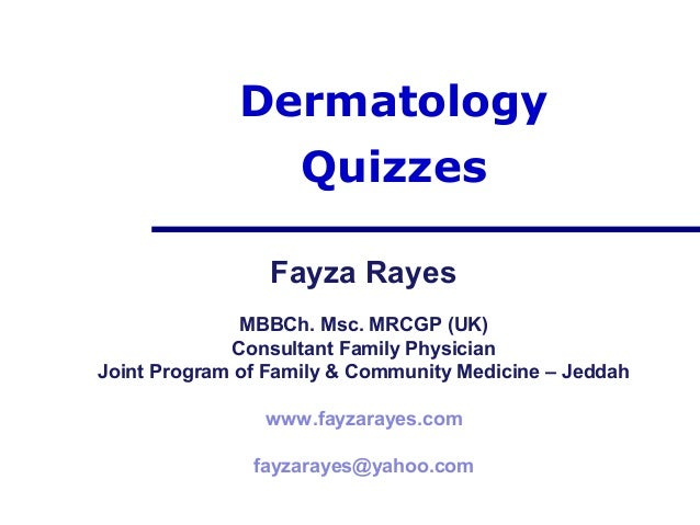 Dermatolody quizzes