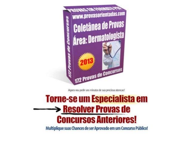 Coletânea de provas Dermatologista