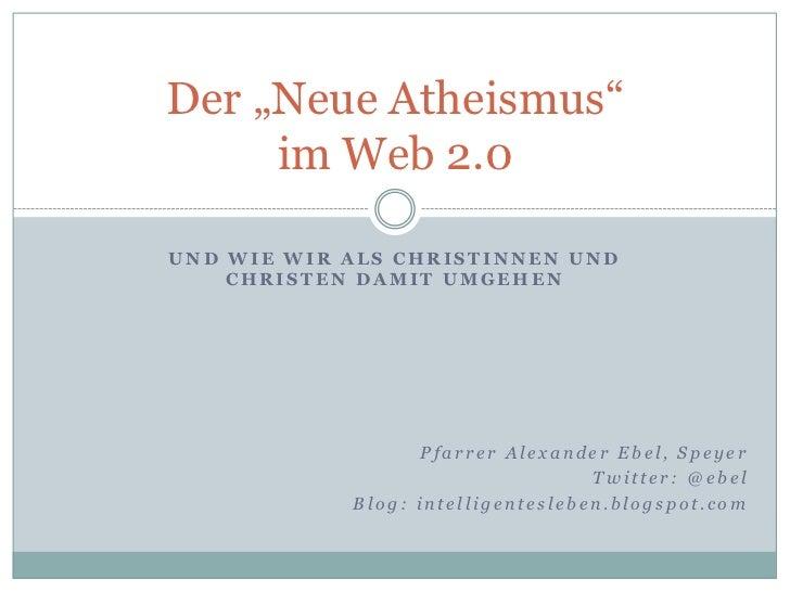 Der Neue Atheismus im Web 2.0