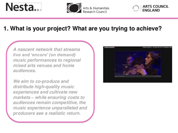 1. What is your project? What are you trying to achieve?   A nascent network that streams   live and 'encore' (on demand) ...