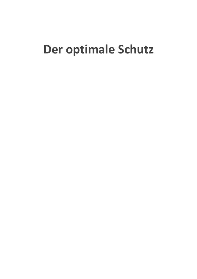 Der optimale Schutz