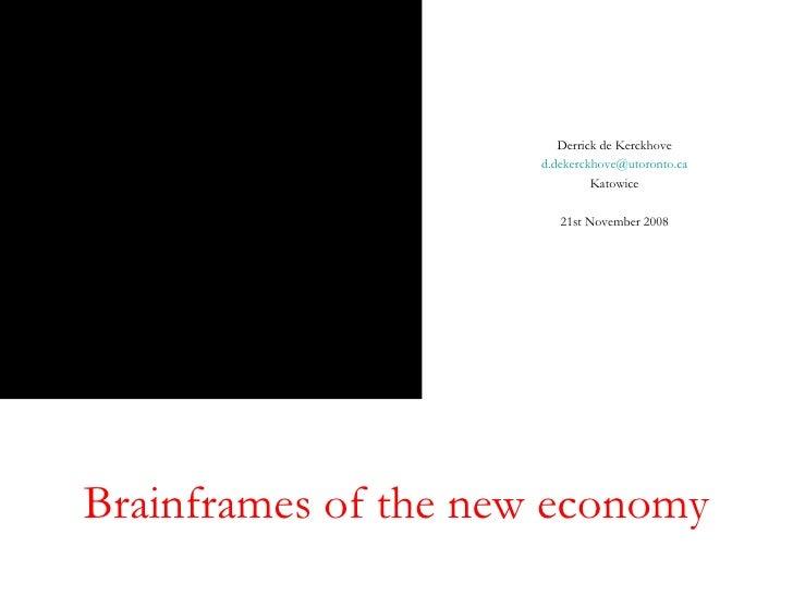 Derrick De K Brainframes Of Web 2.0