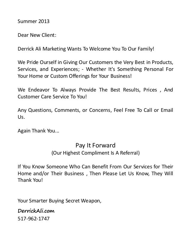 Summer 2013Dear New Client:Derrick Ali Marketing Wants To Welcome You To Our Family!We Pride Ourself in Giving Our Custome...