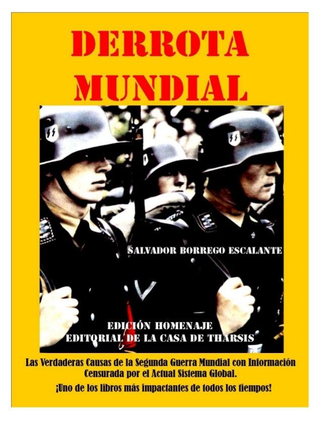 DERROTA MUNDIAL -edición homenaje.-Salvador Borrego E.