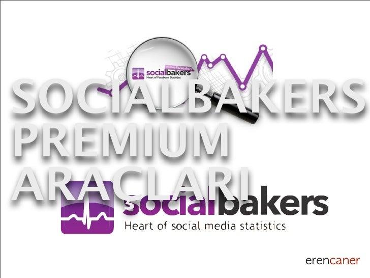 Ders 7: Socialbakers Tool'lar