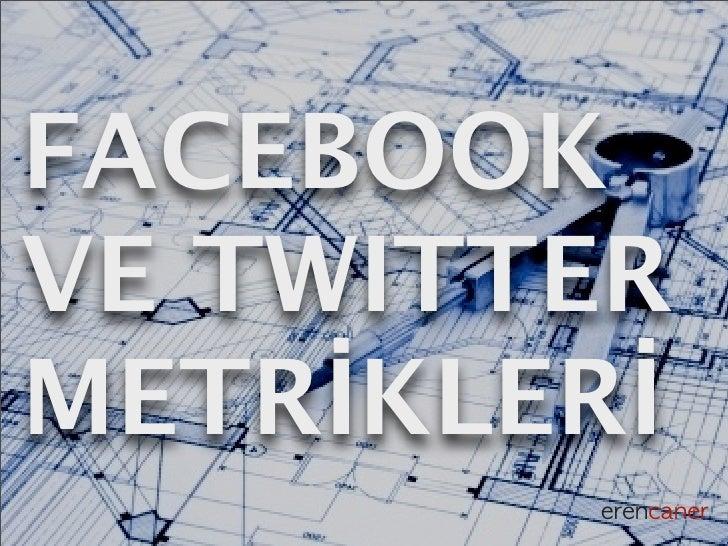 Ders 8: Facebook ve Twitter Metrikleri
