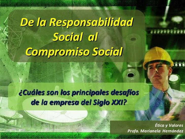 DE LA  RSE AL COMPROMISO  SOCIAL