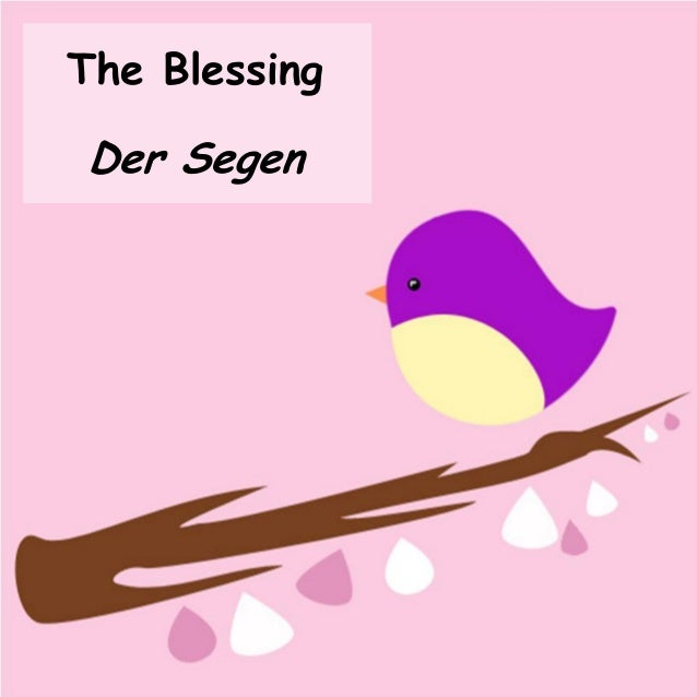 The Blessing Der Segen