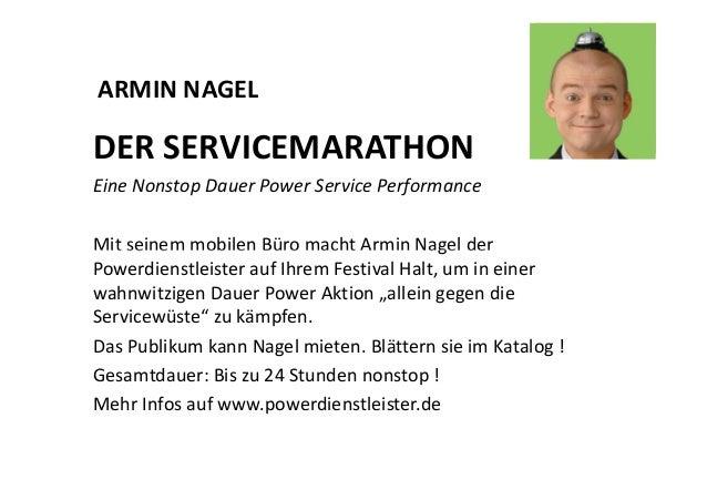 ARMIN NAGEL  DER SERVICEMARATHON  Eine Nonstop Dauer Power Service Performance  Mit seinem mobilen Büro macht Armin Nagel ...