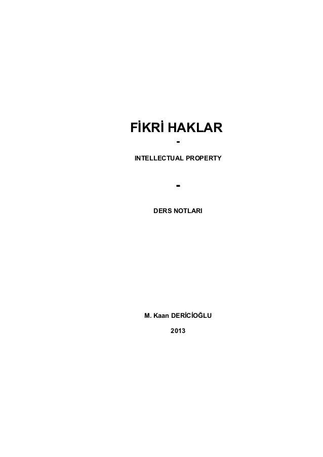 Fikri Haklar Ders Notları - 2013