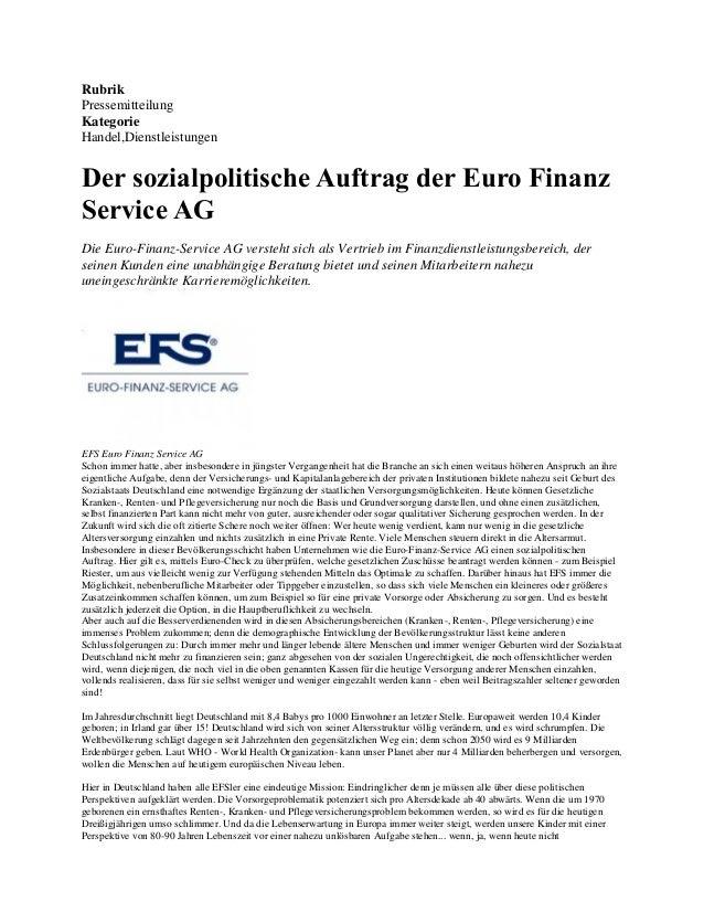 Rubrik Pressemitteilung Kategorie Handel,Dienstleistungen  Der sozialpolitische Auftrag der Euro Finanz Service AG Die Eur...