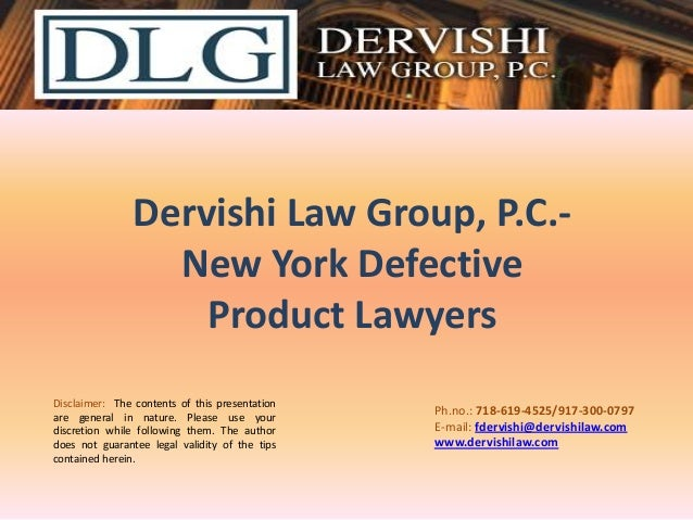 Dervishi Law Group, P.C.-New York Defective Product Lawyers