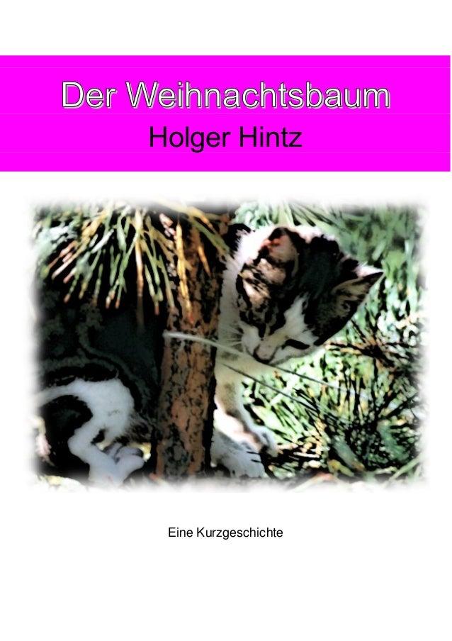 Der Weihnachtsbaum Holger Hintz  Eine Kurzgeschichte