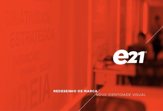 REDESENHO DE MARCA NOVA IDENTIDADE VISUAL