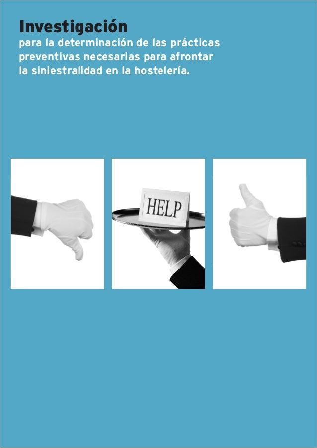Investigación para la determinación de las prácticas preventivas necesarias para afrontar la siniestralidad en la hosteler...