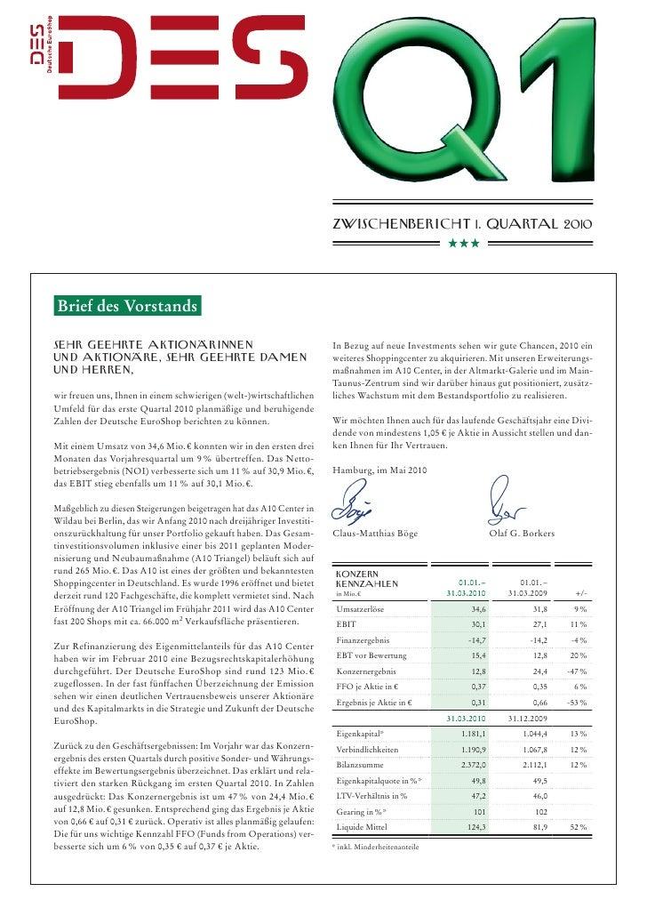 Zwisch e nberi ch t 1. Quartal 2010     Brief des Vorstands  sehr g eehrt e aktionärinn e n                               ...