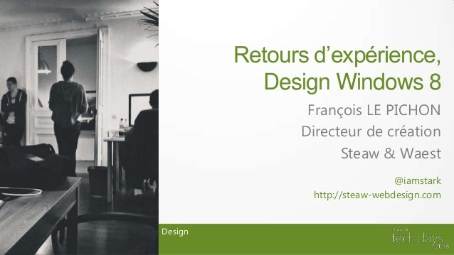 Design Windows 8: Retours d'expérience