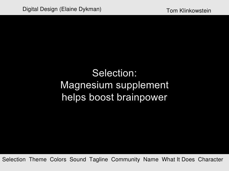 Digital Design (Elaine Dykman) Selection   Theme  Colors  Sound  Tagline  Community  Name  What It Does  Character  Select...